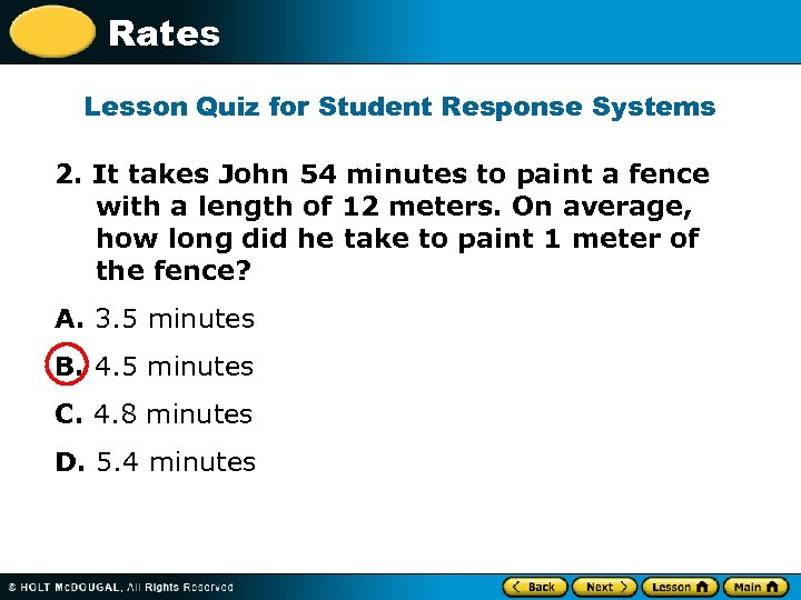 Rates Lesson Quiz for Student Response Systems 2. It takes John 54 minutes to