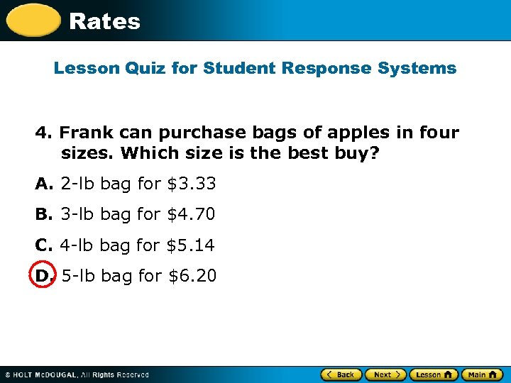 Rates Lesson Quiz for Student Response Systems 4. Frank can purchase bags of apples