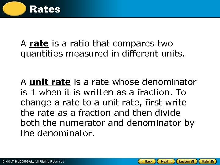 Rates A rate is a ratio that compares two quantities measured in different units.