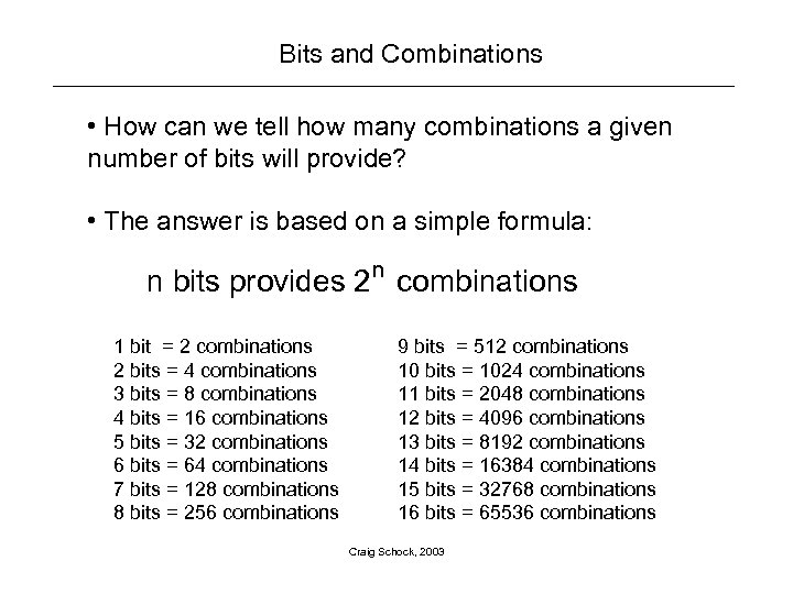 Bits and Combinations • How can we tell how many combinations a given number