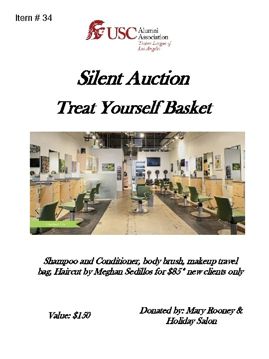 Item # 34 Silent Auction Treat Yourself Basket Shampoo and Conditioner, body brush, makeup