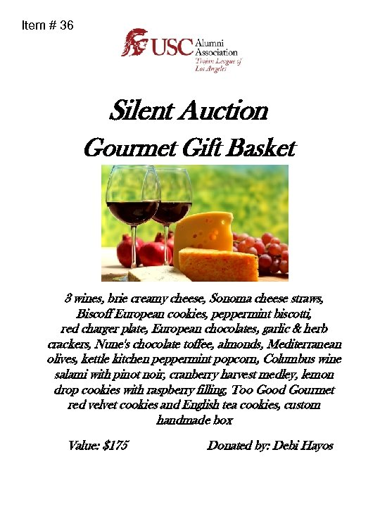 Item # 36 Silent Auction Gourmet Gift Basket 3 wines, brie creamy cheese, Sonoma