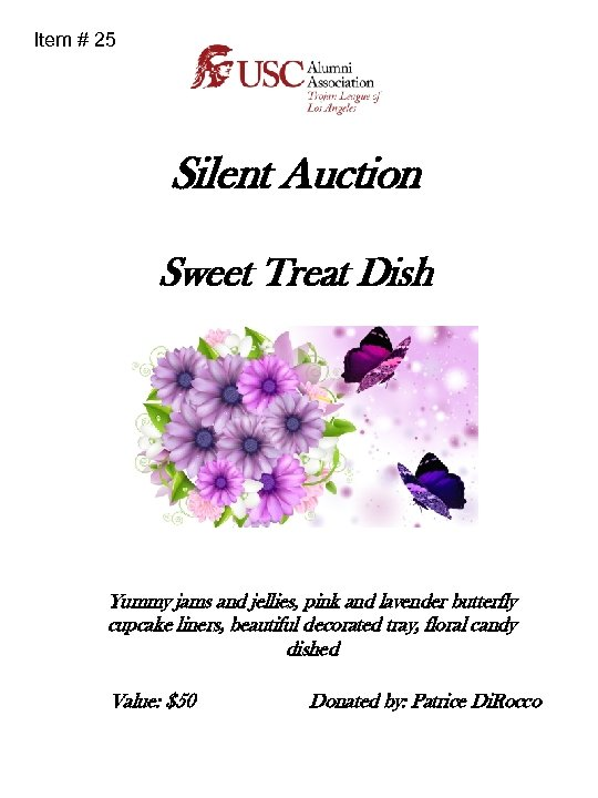 Item # 25 Silent Auction Sweet Treat Dish Yummy jams and jellies, pink and
