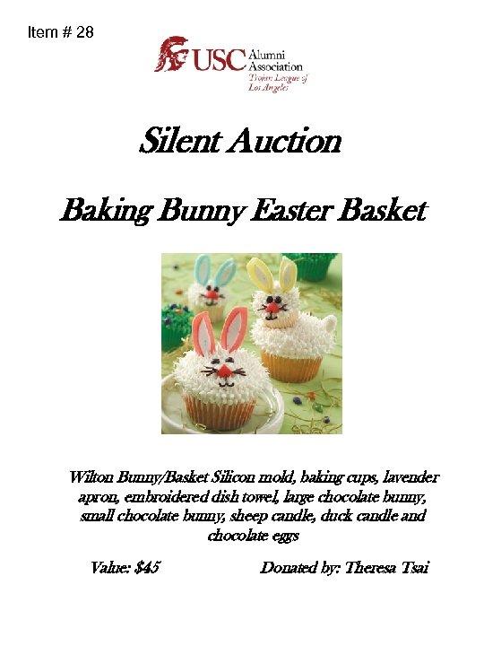 Item # 28 Silent Auction Baking Bunny Easter Basket Wilton Bunny/Basket Silicon mold, baking