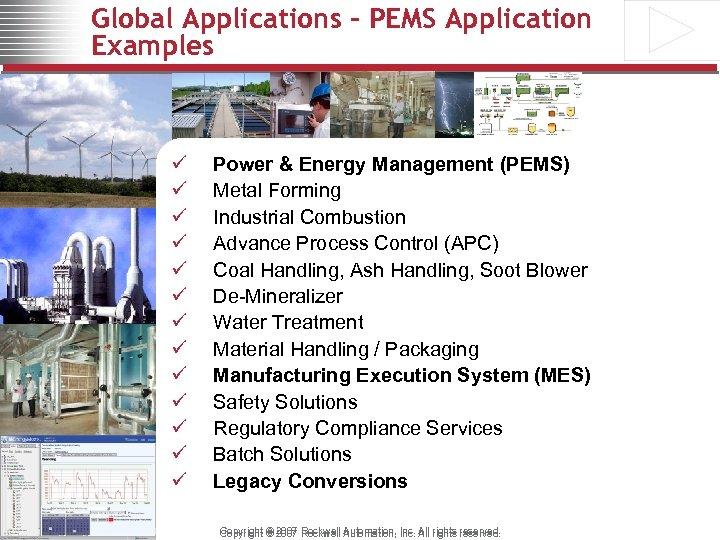 Global Applications - PEMS Application Examples ü ü ü ü Power & Energy Management