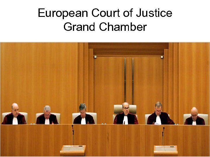 European Court of Justice Grand Chamber