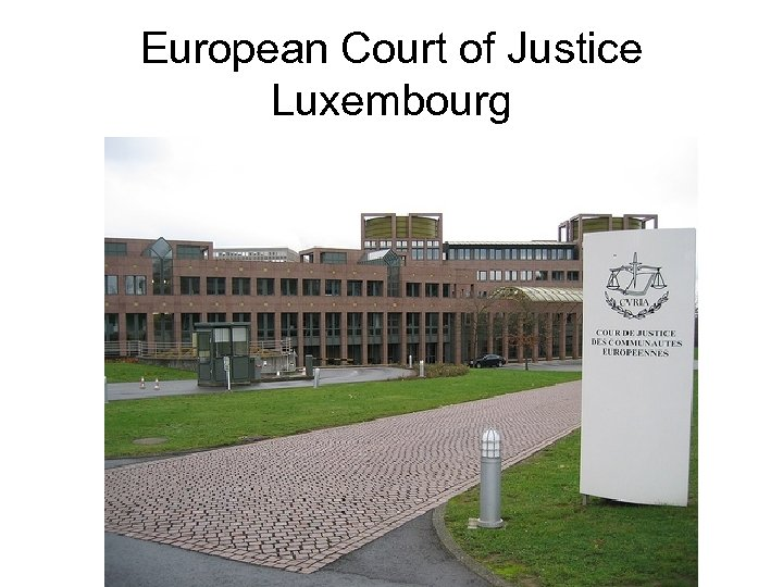European Court of Justice Luxembourg