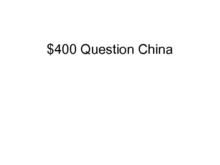 $400 Question China