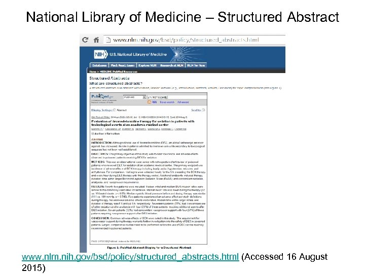 National Library of Medicine – Structured Abstract www. nlm. nih. gov/bsd/policy/structured_abstracts. html (Accessed 16