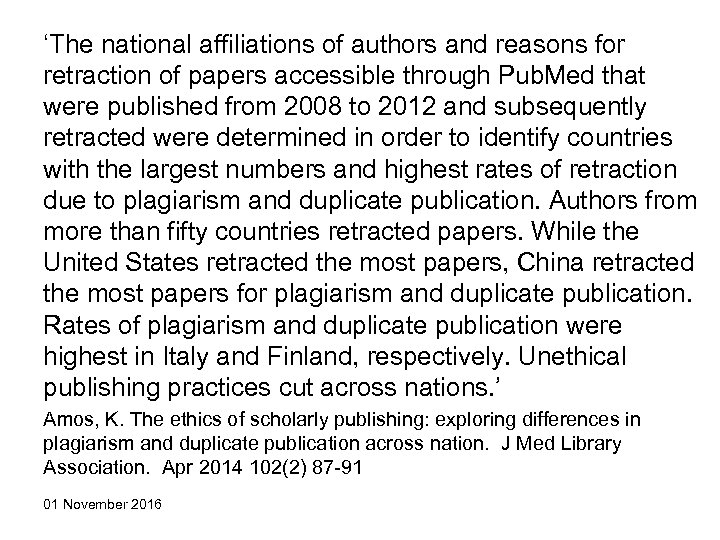 'The national affiliations of authors and reasons for retraction of papers accessible through Pub.