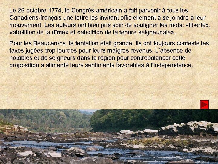 Le 26 octobre 1774, le Congrès américain a fait parvenir à tous les Canadiens-français