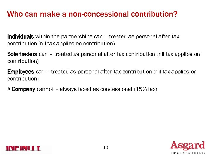 Who can make a non-concessional contribution? Individuals within the partnerships can – treated as