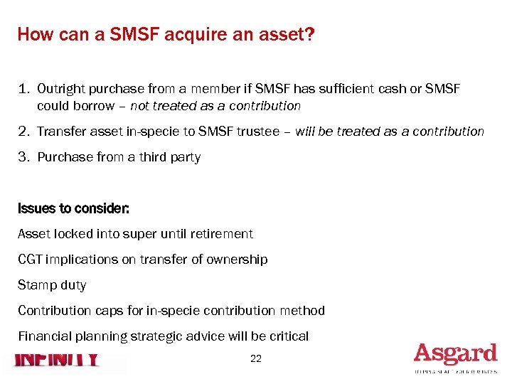 How can a SMSF acquire an asset? 1. Outright purchase from a member if