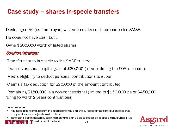 Case study – shares in-specie transfers David, aged 59 (self-employed) wishes to make contributions