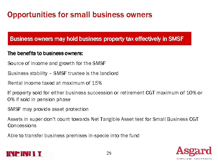 Opportunities for small business owners Business owners may hold business property tax effectively in