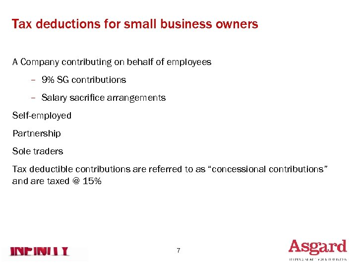 Tax deductions for small business owners A Company contributing on behalf of employees –
