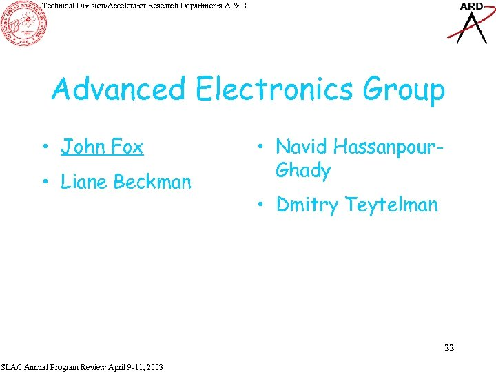 Technical Division/Accelerator Research Departments A & B Advanced Electronics Group • John Fox •