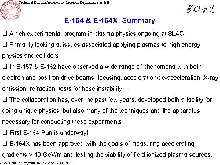 Technical Division/Accelerator Research Departments A & B ARDB E-164 & E-164 X: Summary q