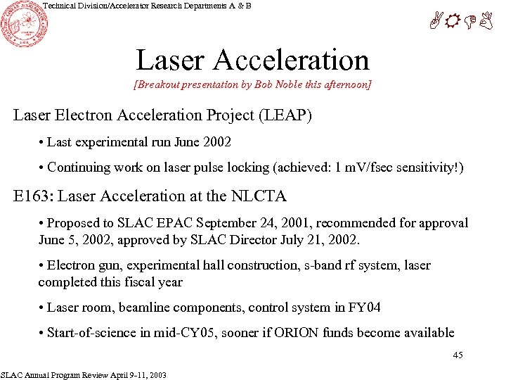 Technical Division/Accelerator Research Departments A & B ARDB Laser Acceleration [Breakout presentation by Bob