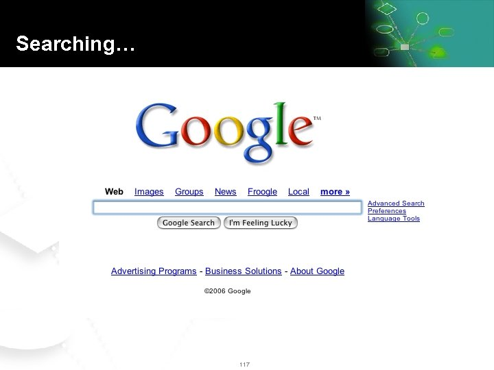 Searching… #1 way for finding information in companies… 117