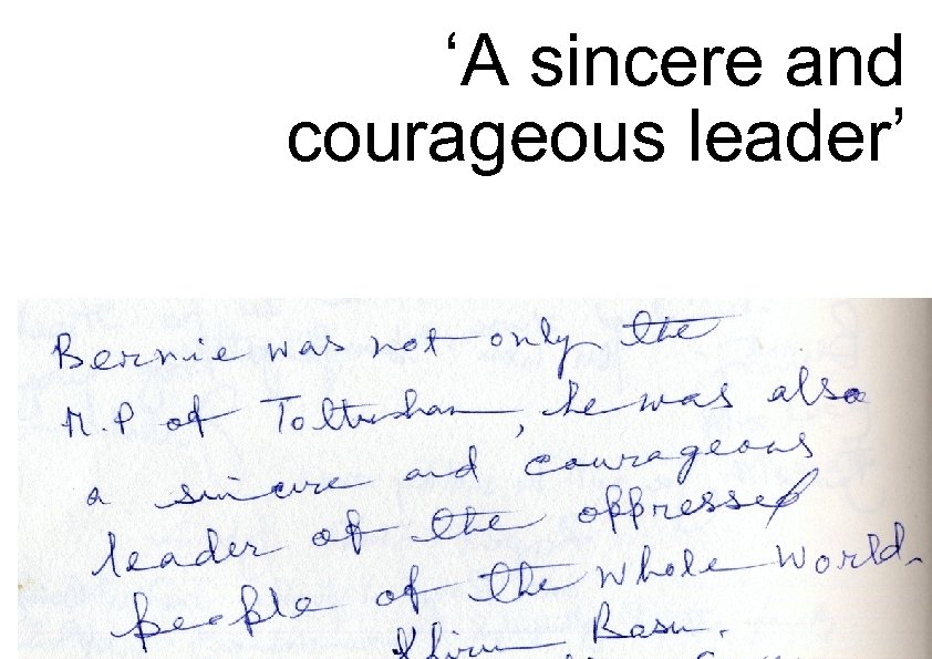 'A sincere and courageous leader'