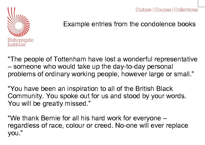 "Example entries from the condolence books ""The people of Tottenham have lost a wonderful"