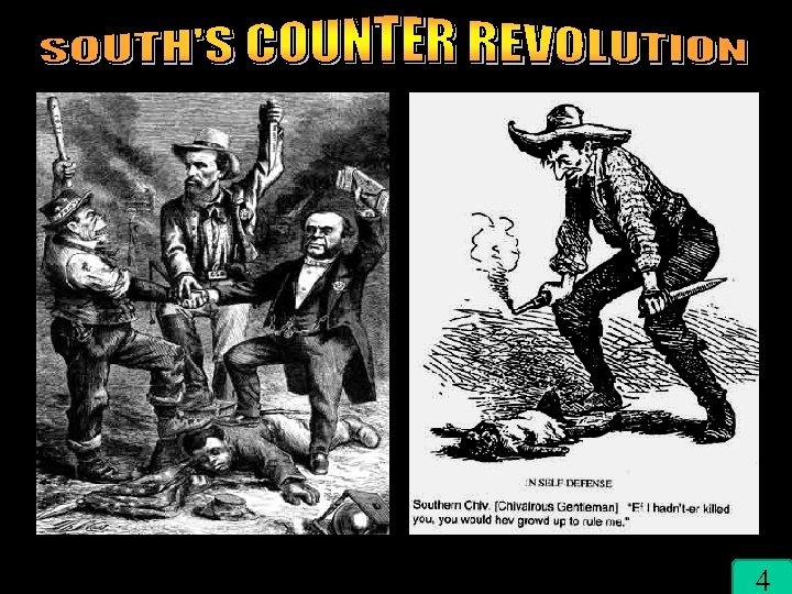South's Backlash 4
