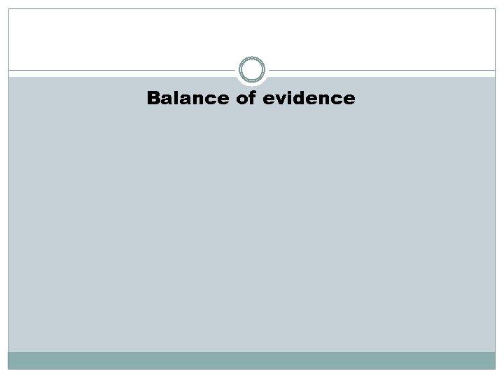 Balance of evidence