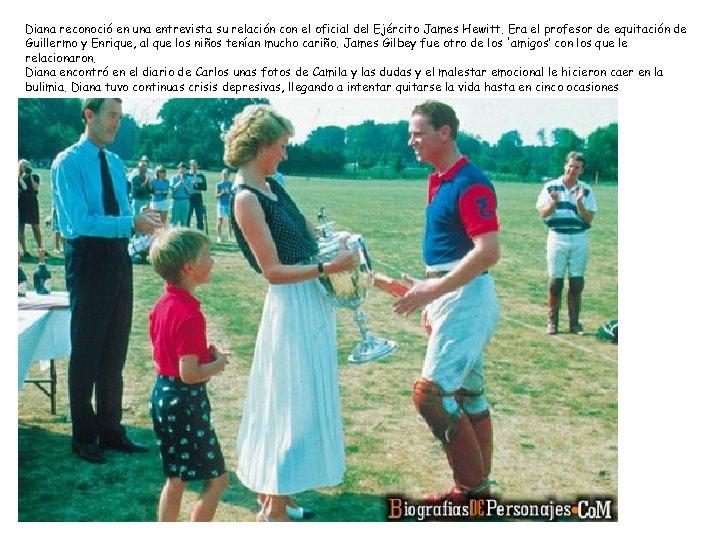Diana reconoció en una entrevista su relación con el oficial del Ejército James Hewitt.