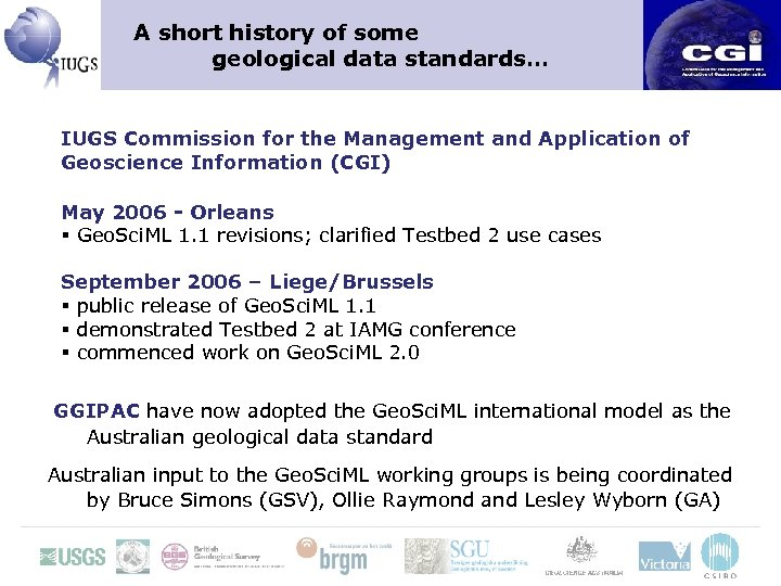 A short history of some geological data standards… IUGS Commission for the Management and