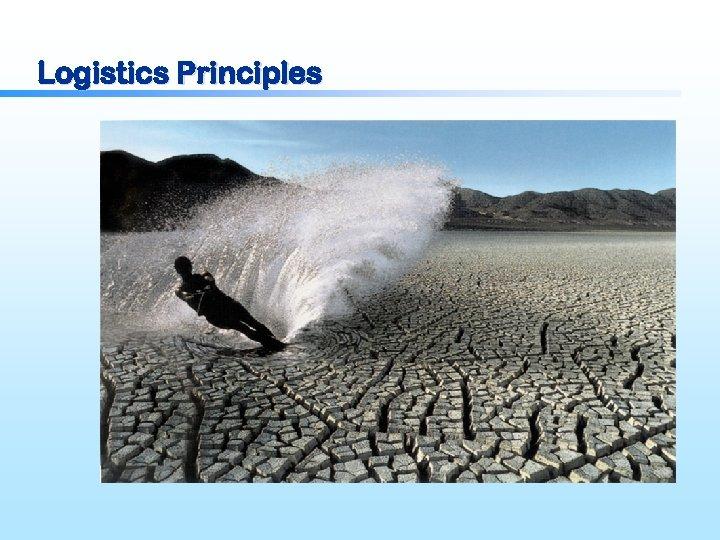 Logistics Principles