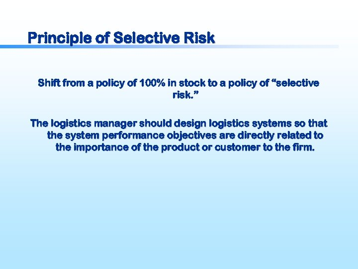 Principle of Selective Risk Shift from a policy of 100% in stock to a
