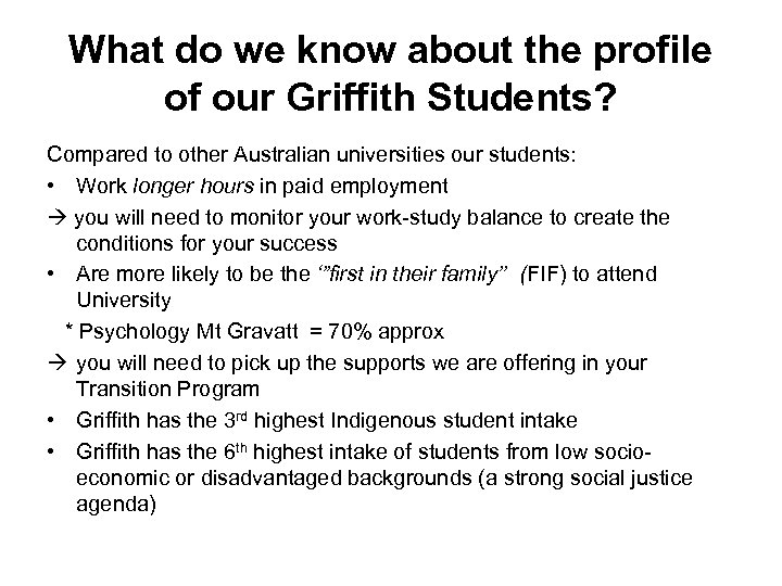 What do we know about the profile of our Griffith Students? Compared to other