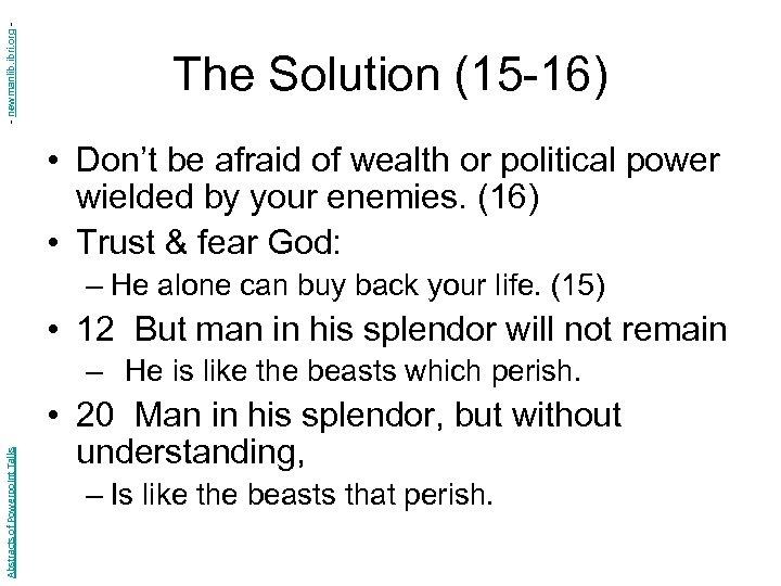 - newmanlib. ibri. org - The Solution (15 -16) • Don't be afraid of