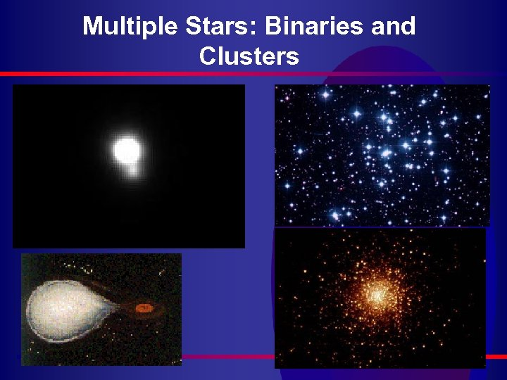 Multiple Stars: Binaries and Clusters