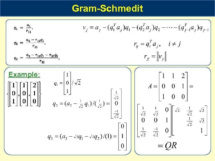 Gram-Schmedit Example:
