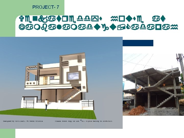 PROJECT- 7 Venkatreddys house at Jambalamadugu, Cadapah