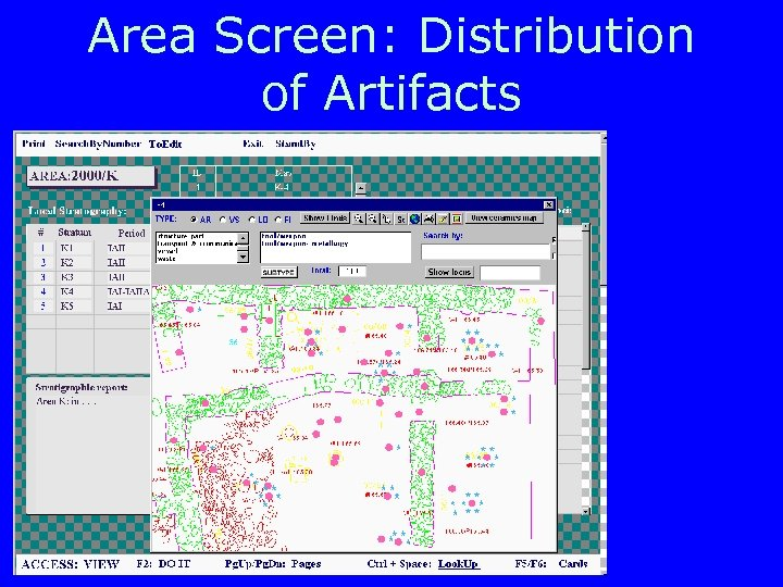 Area Screen: Distribution of Artifacts