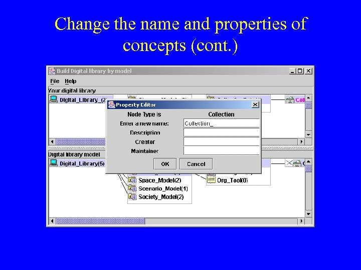 Change the name and properties of concepts (cont. )