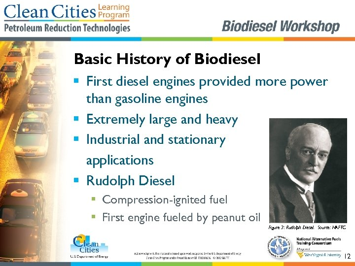 Basic History of Biodiesel § First diesel engines provided more power than gasoline engines