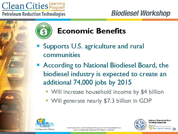 Economic Benefits § Supports U. S. agriculture and rural communities § According to National