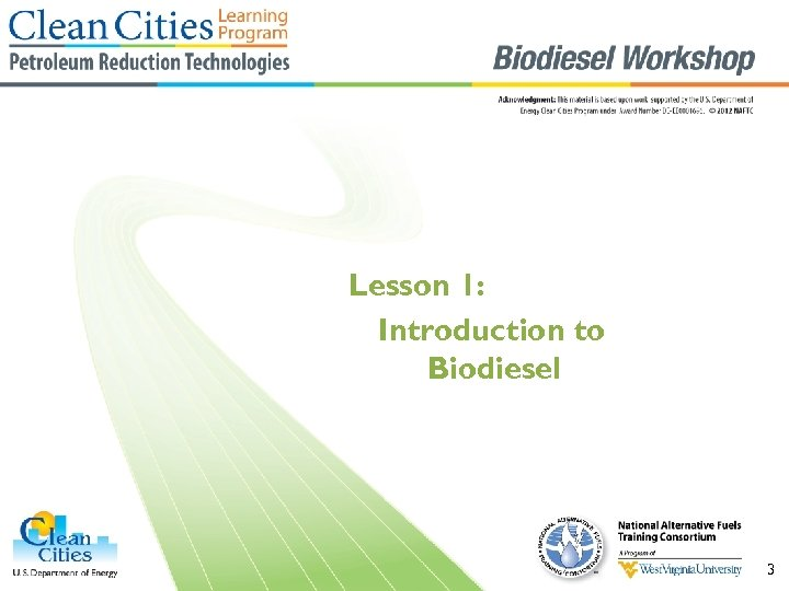 Lesson 1: Introduction to Biodiesel 3