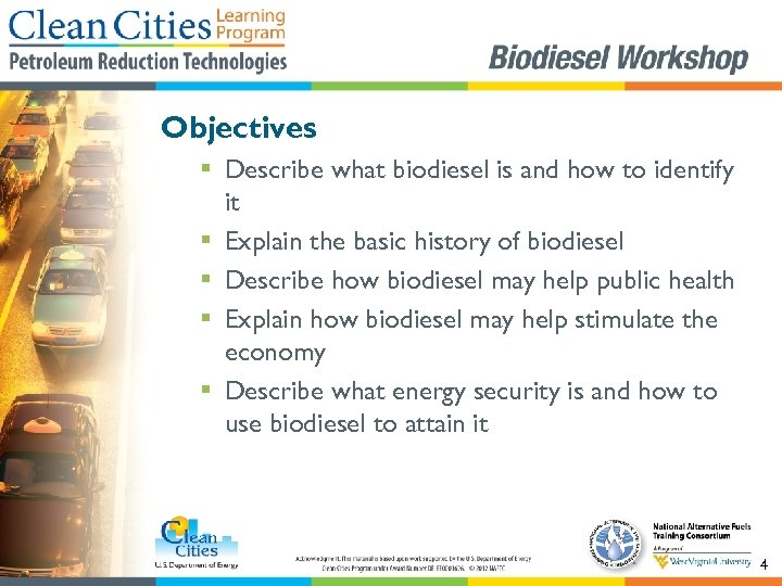 Objectives § Describe what biodiesel is and how to identify it § Explain the