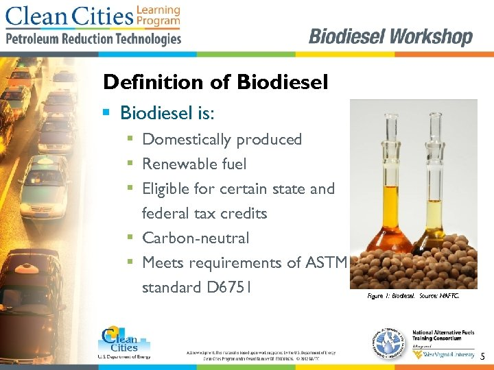 Definition of Biodiesel § Biodiesel is: § Domestically produced § Renewable fuel § Eligible
