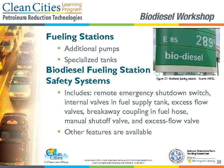 Fueling Stations § Additional pumps § Specialized tanks Biodiesel Fueling Station Safety Systems Figure