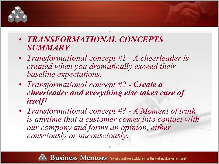 • TRANSFORMATIONAL CONCEPTS SUMMARY • Transformational concept #1 - A cheerleader is created