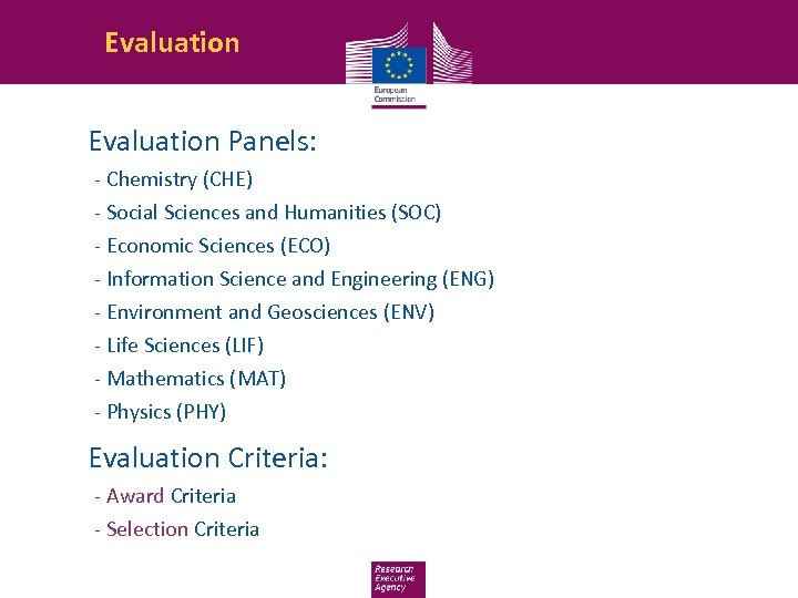 Evaluation Panels: -- Chemistry (CHE) -- Social Sciences and Humanities (SOC) -- Economic Sciences