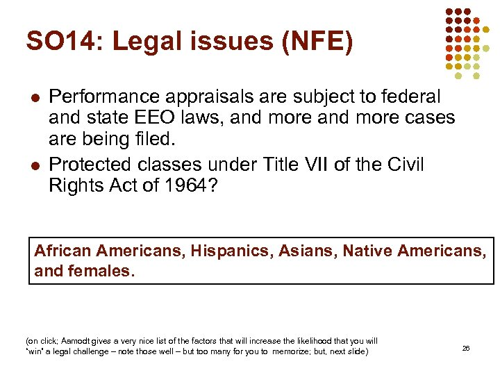 SO 14: Legal issues (NFE) l l Performance appraisals are subject to federal and