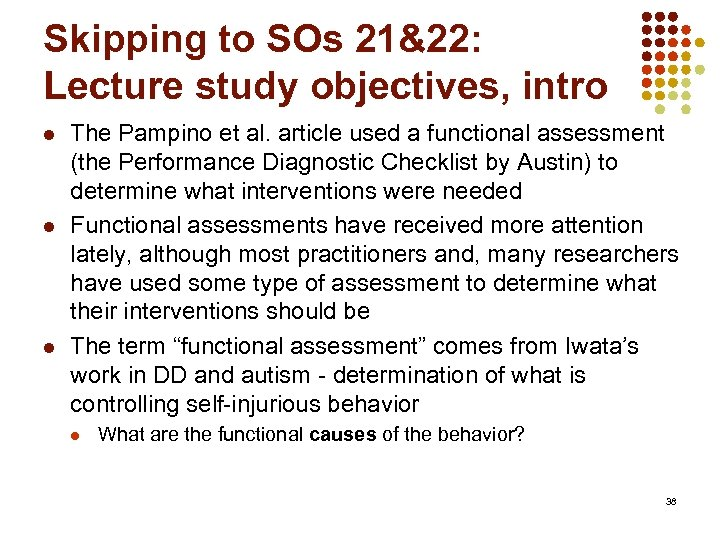 Skipping to SOs 21&22: Lecture study objectives, intro l l l The Pampino et