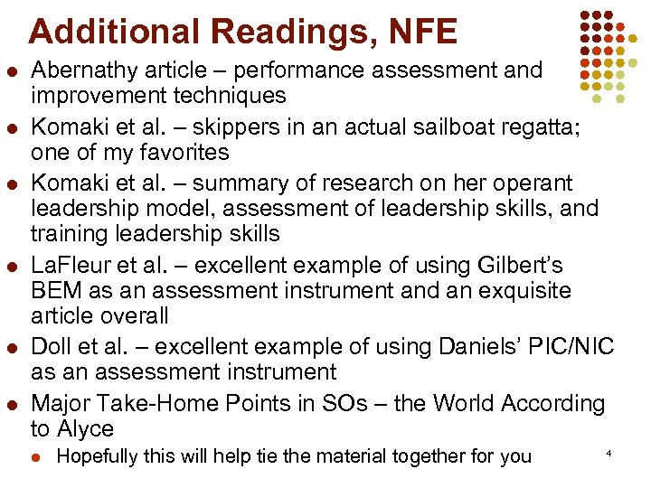 Additional Readings, NFE l l l Abernathy article – performance assessment and improvement techniques